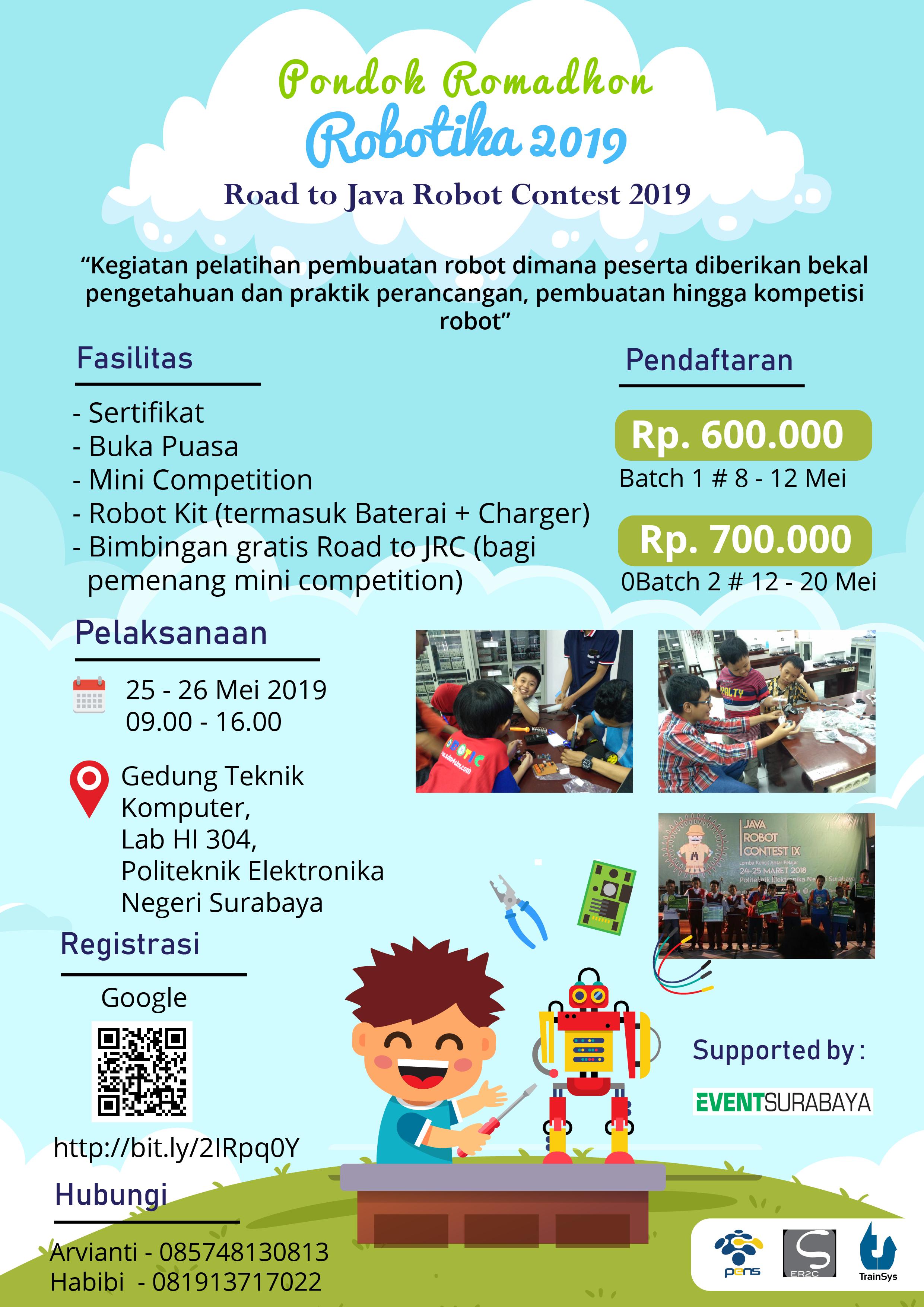 Pondok Romadhon Robotika 2019 Road to Java Robot Contest 2019