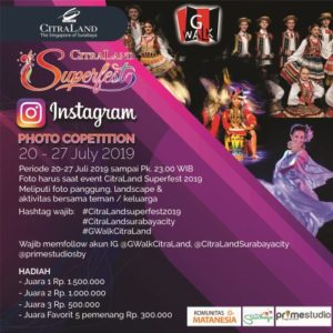 Instagram Photo Competition CitraLand Superfest 2019