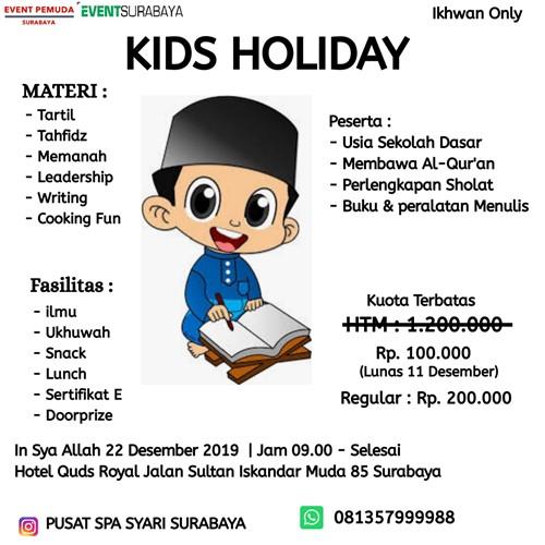 Kids Holiday, Liburan Anak Bermanfaat Pusat Spa Syari Surabaya