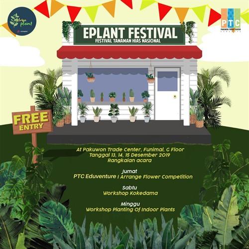 "EPlant Festival ""Festival Tanaman Hias Nasional"""