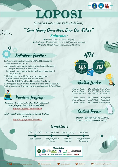 "Lomba Poster dan Video Edukasi (LOPOSI 2020) ""Save Young Generation, Save Our Future"""
