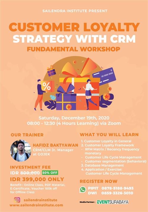 """""""Customer Loyalty Strategy with CRM"""" Fundamental Workshop"""